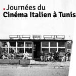 Programme complet des Journées du Cinéma Italien à Tunis