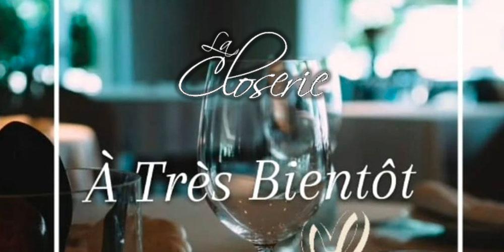 Le restaurant La Closerie ferme provisoirement ses portes