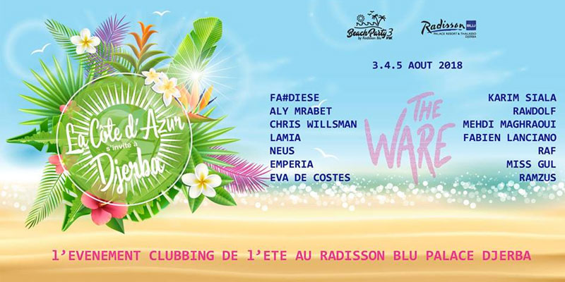 Le Radisson Blu Djerba Beach Party, the place to Be du 3 au 5 août