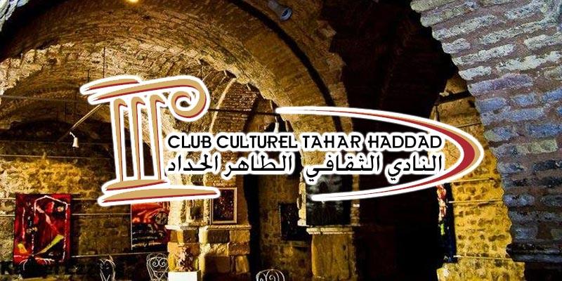 Programmation du club culturel Tahar Haddad pour Ramadan 2017