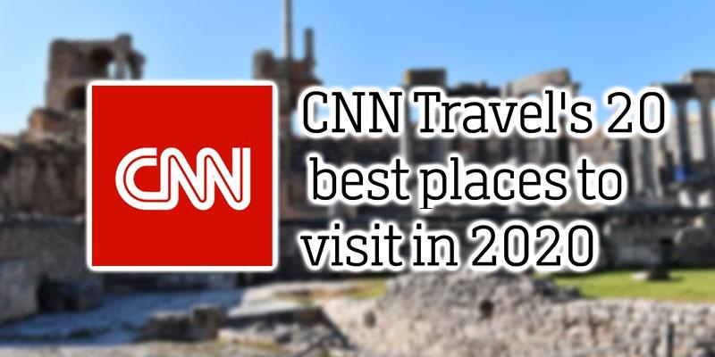 CNN Travel: La Tunisie parmi les 20 meilleurs endroits à visiter en 2020