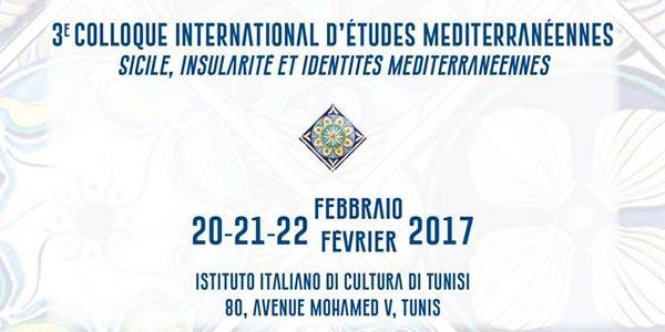 3ème Colloque International d'Etudes Méditerranéennes du 20 au 22 février à l'Institut Culturel Italien de Tunis