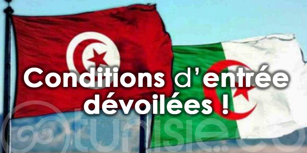 Algérie - Tunisie : Conditions d'entrée dévoilées !