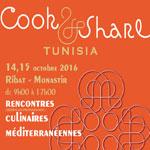 Cook & Share : Rencontres culinaires méditerranéennes du 14 au 16 Octobre à Monastir