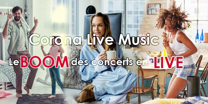 Corona Live Music: le boom des concerts en live