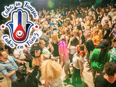 Le Festival Cuba In Tunisia 2017, une rencontre à l'internationale sur la Tunisie dans un univers cubain