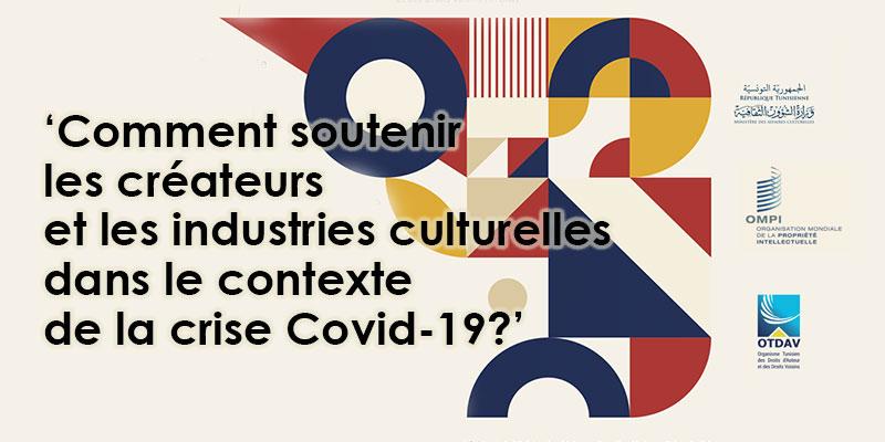 Comment soutenir les créateurs et les industries culturelles dans le contexte de la crise Covid-19?