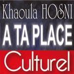 'A ta place', présentation-dédicaces du roman de Khaoula Hosni chez Culturel