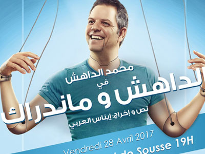 Spectacle Dahech W Manadrak de Mouhamed Dahech à sousse le 28 avril