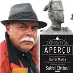 Vernissage de l´exposition Â«APERÇU» par Sahbi Chtioui le 29 janvier à Dar El Marsa