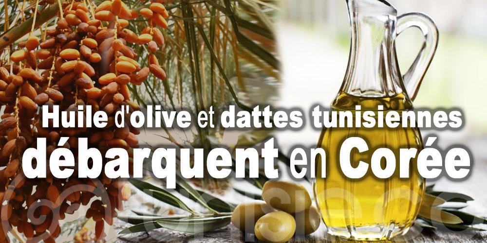 Huile d'olive et dattes tunisiennes débarquent en Corée