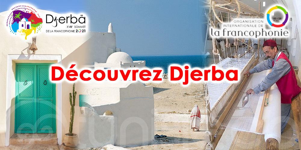 Sommet de la Francophonie Djerba 2021 : Découvrez l'île de Djerba