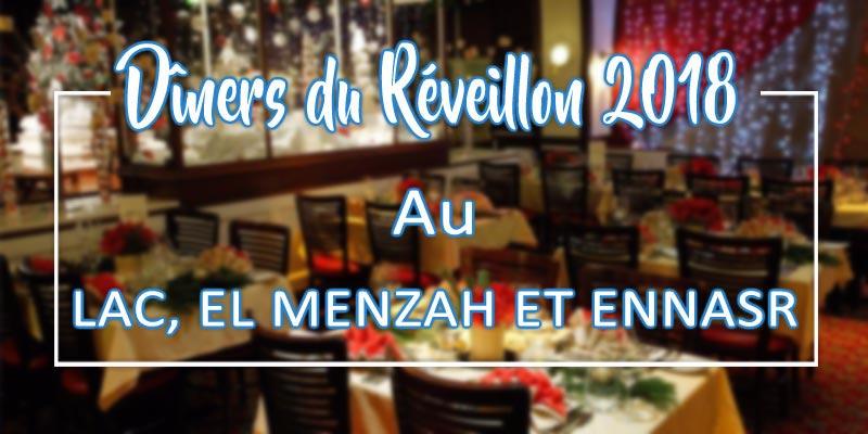 Les restaurants pour fêter le Réveillon 2018 au Lac, El Menzah et Ennasr