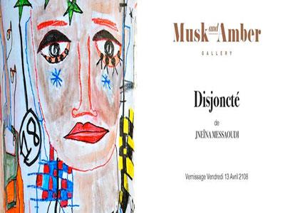 Vernissage de l'exposition ''Disjoncté'' de Jneïna Messaoudi à Musk and Amber Gallery le 13 avril