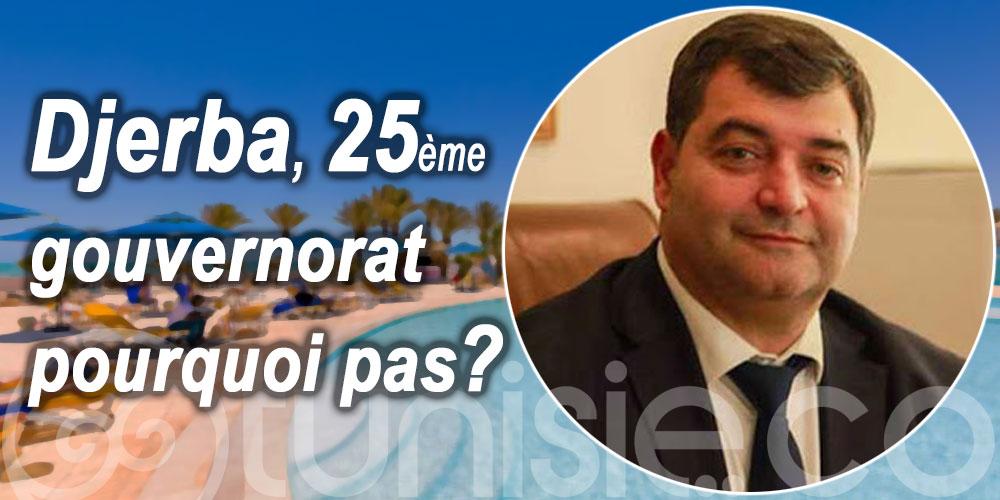 René Trabelsi : Djerba 25ème gouvernorat pourquoi pas ?