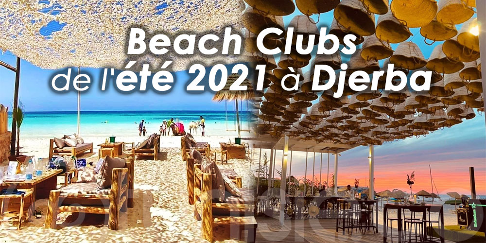 Les incontournables Beach Clubs de l'été 2021 à Djerba