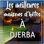 Les meilleures maisons d´hôtes de Djerba