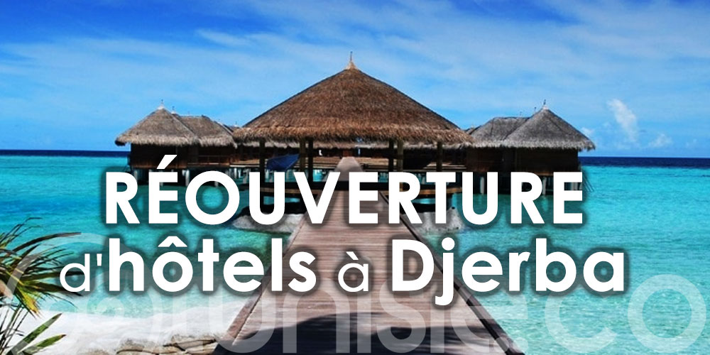 Liste des réouvertures d'hôtels à Djerba