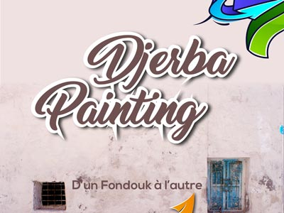 Djerba PAINTING, une rencontre entre artistes qui se tiendra du 5 au 8 avril à la ville de Houmt Souk
