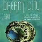 Dream City s'adapte à Marseille à travers Voyage à l'Estaque les 18 et 19 mai 2013