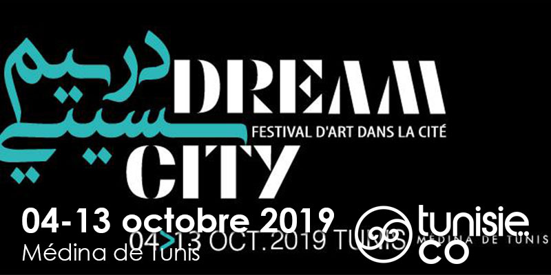 La 7ème édition du Dream City
