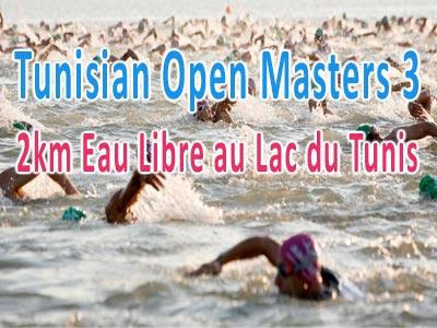 TUNISIAN OPEN MASTERS 3 : 2km Eau Libre au Lac du Tunis le 12 mai