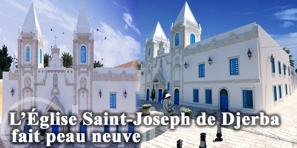 L'Église Saint-Joseph de Djerba fait peau neuve