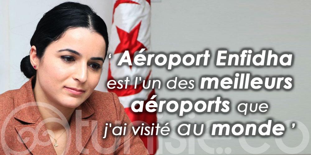 Olfa Hamdi: Aéroport Enfidha est l'un des meilleurs aéroports que j'ai visité au monde