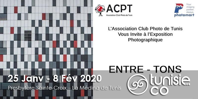 Vernissage Expo Photo Acpt : Entre - Tons du 25 Janvier au 8 Février 2020