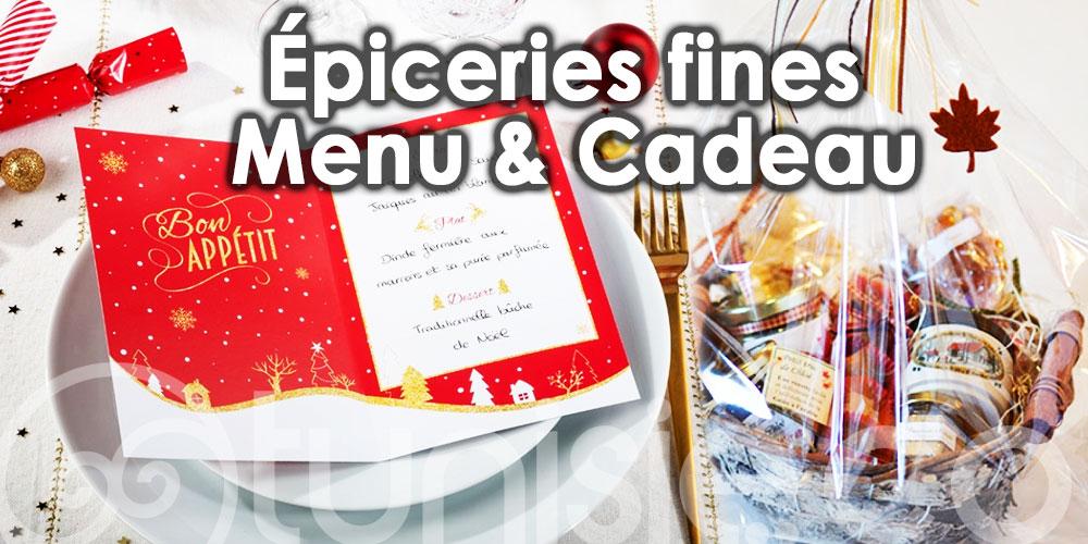 Top adresses d'épiceries fines : Menu et cadeau de fête de fin d'année