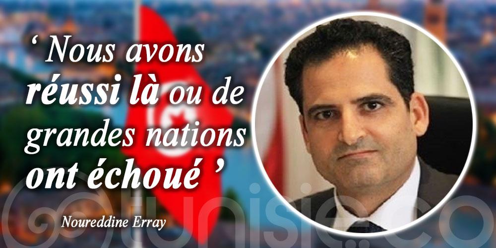 Noureddine Erray: Nous avons réussi là ou de grandes nations ont échoué