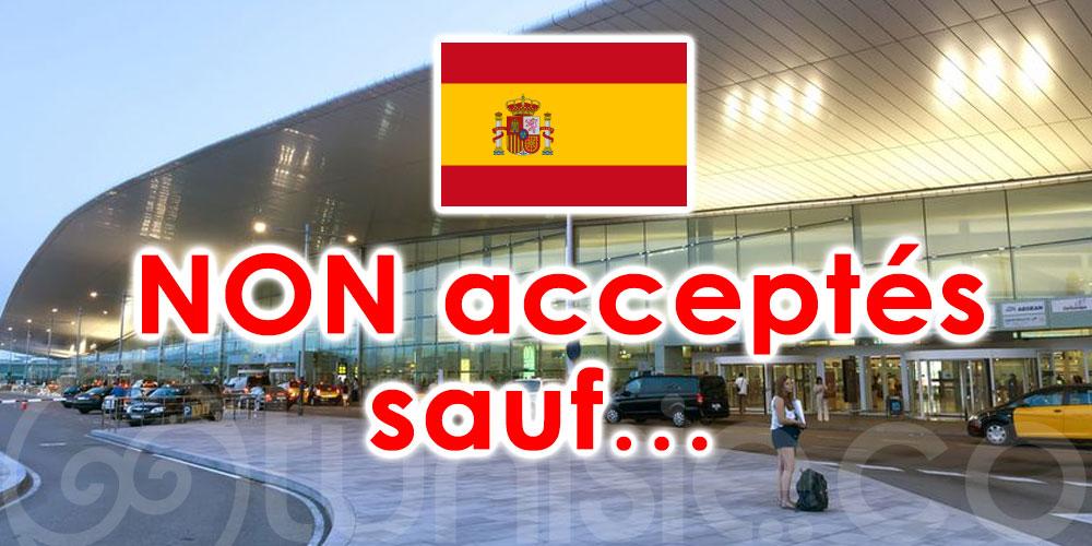 Les tunisiens non résidants en Espagne ou UE désormais non acceptés sauf…