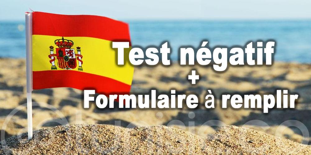 Test négatif et un formulaire à remplir pour entrer en Espagne