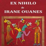 EX NIHILO, expo d'assemblages et de peinture de Irane Ouanes