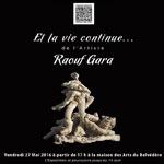 Vernissage de l'exposition Et la vie continue le 27 Mai à la Maison des Arts