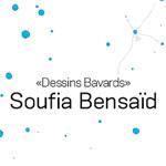 Vernissage de l'exposition Dessins Bavards de Soufia Bensaïd le 31 Mai à l'Agora