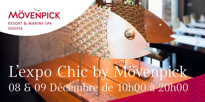 L'expo-chic by Mövenpick  Sousse de retour les 8 et 9 Décembre