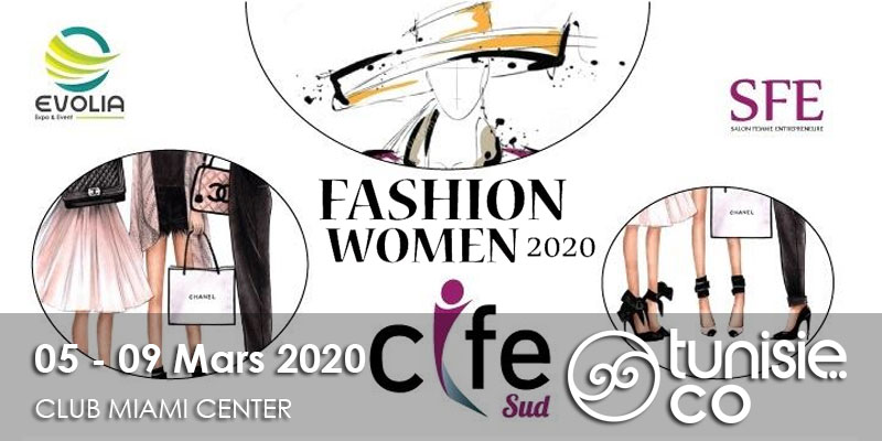 Sfax: 1er Salon de la Femme Entrepreneure - Fashion Women 2020 du 5 au 9 Mars