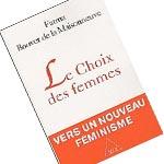 Fahrenheit 451: 'Le choix des femmes: vers un nouveau féminisme' de Fatma Bouvet vendredi 27 janvier