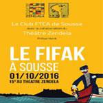 FIFAK Sousse le 1er Octobre au Théâtre Zendela