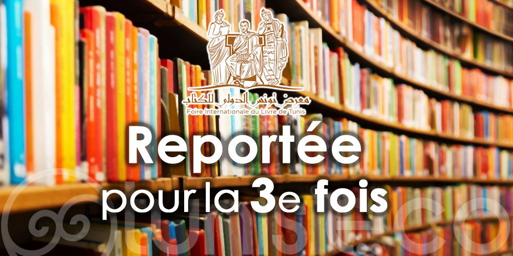 Report de la 36ème édition de la foire internationale du livre de Tunis