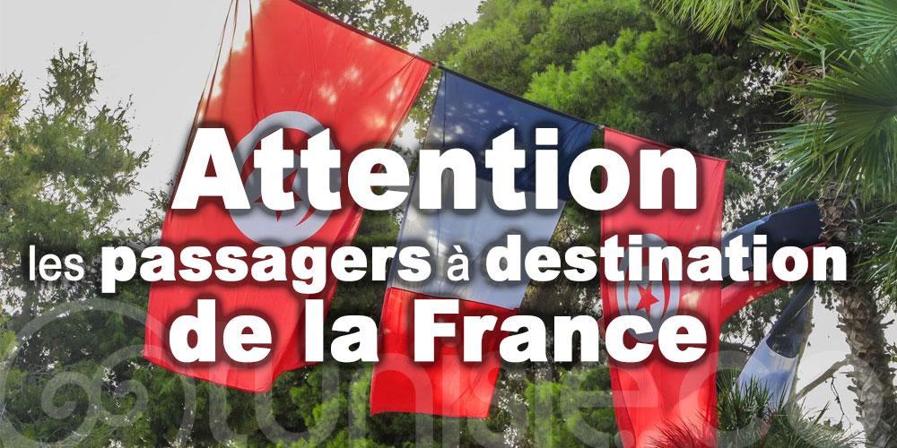 Attention, les passagers à destination de la France