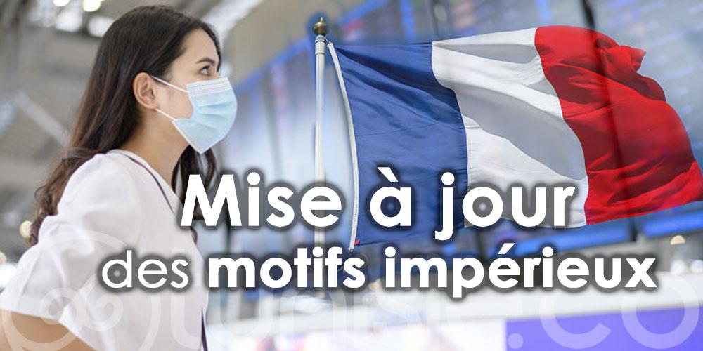 Mise à jour des motifs impérieux justifiant les déplacements vers la France