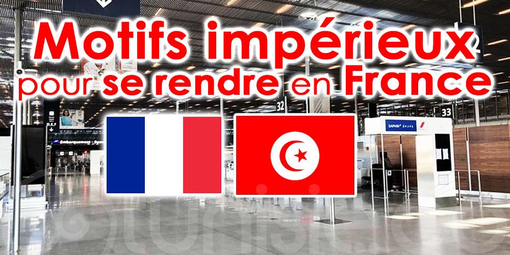 Tunisie en rouge, voici la liste des motifs impérieux pour se rendre en France