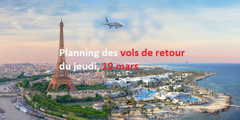 Planning des vols de retour du jeudi 19 mars