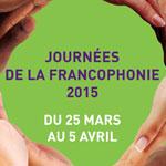 Programme détaillé des Journées de la Francophonie, 25 mars-5 avril 2015 Tunisie