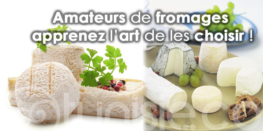 Amateurs de fromages, apprenez l'art de les choisir !