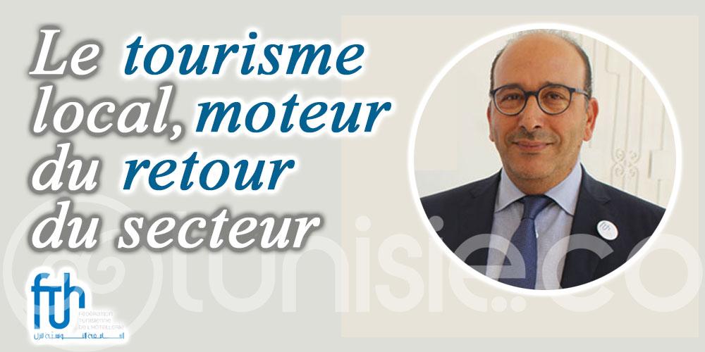 Fakhfakh: Le tourisme local, moteur du retour du secteur
