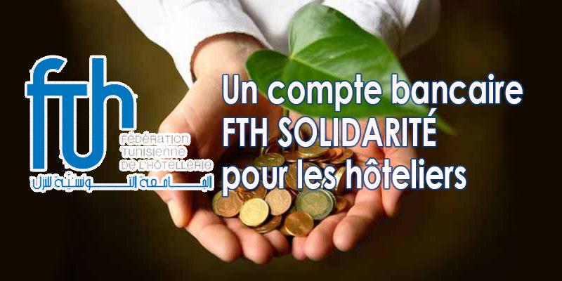 Un compte bancaire FTH SOLIDARITÉ pour les hôteliers