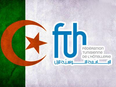 Les Algériens sont et seront toujours les bienvenus dans les hôtels tunisiens